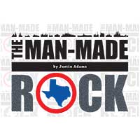 MAN MADE ROCK - by Justin Adams - 4th Street Theatre